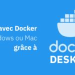 Docker Desktop pour débuter avec Docker<